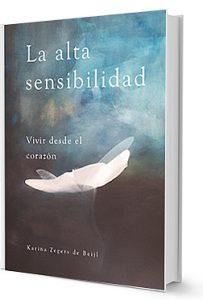 Personas Altamente Sensibles | Libro La Alta Sensibilidad